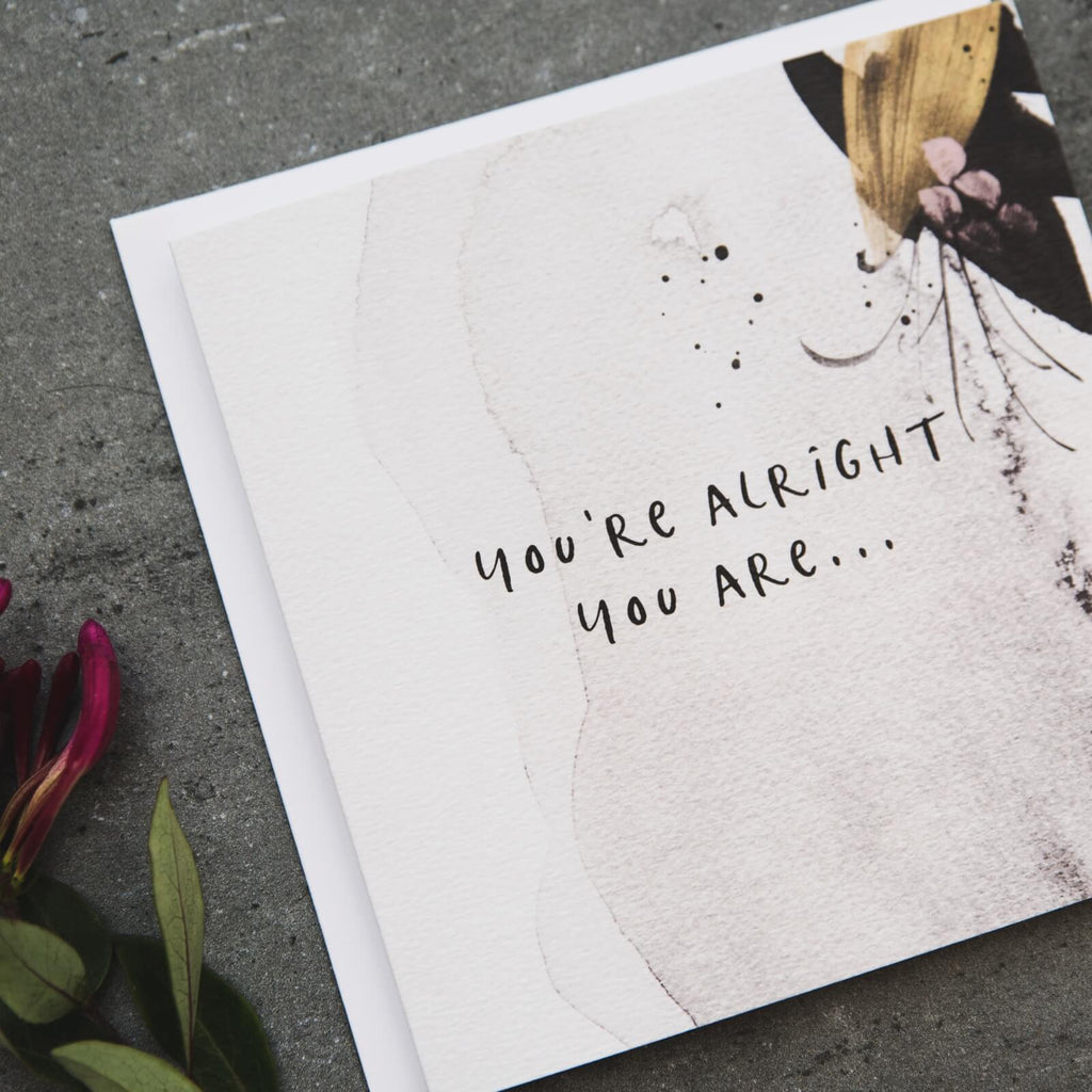 'You're Alright You Are' Funny Love Card