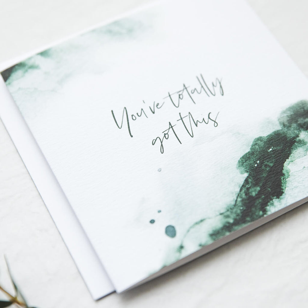 Watercolour Encouragement Card - 'You've totally got this'
