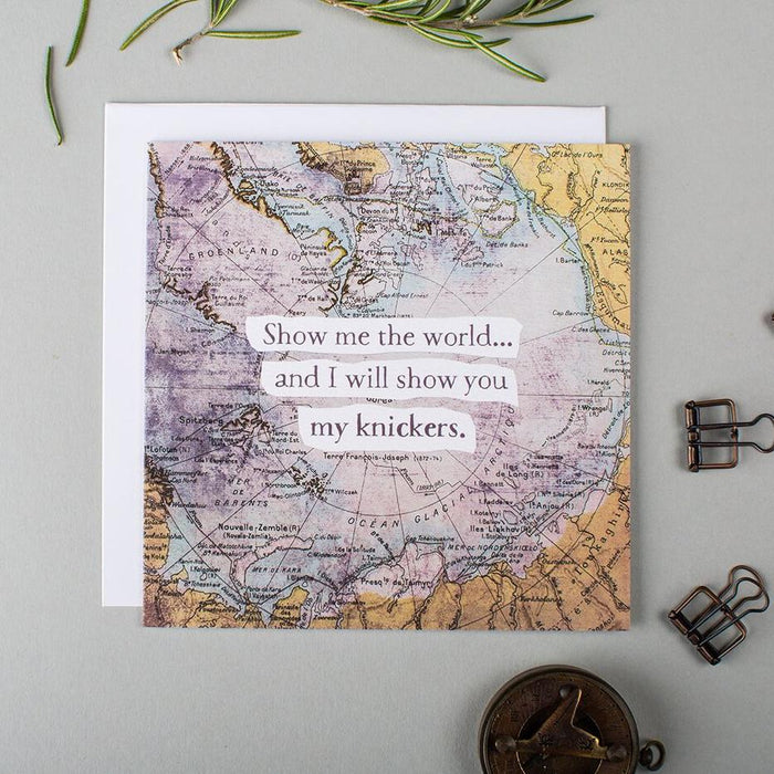 anniversary card for travelling couples - 'Show me the world and I will show you my knickers'