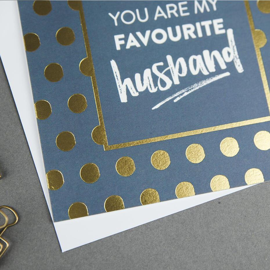 'You Are My Favourite Husband' Gold Foil Anniversary Card