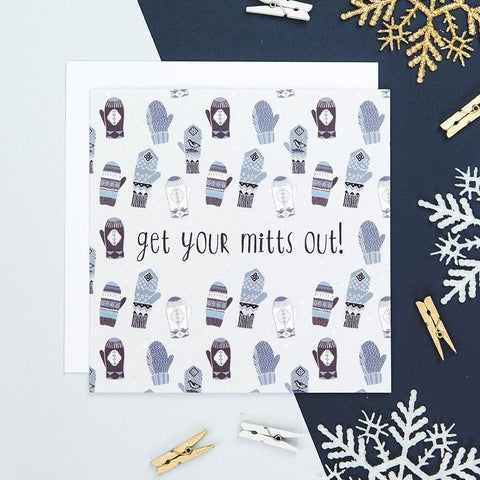 'Get Your Mitts Out' Funny Christmas Card