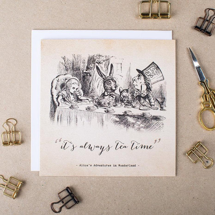 Alice In Wonderland Greetings Card - 'It's Always Tea Time'