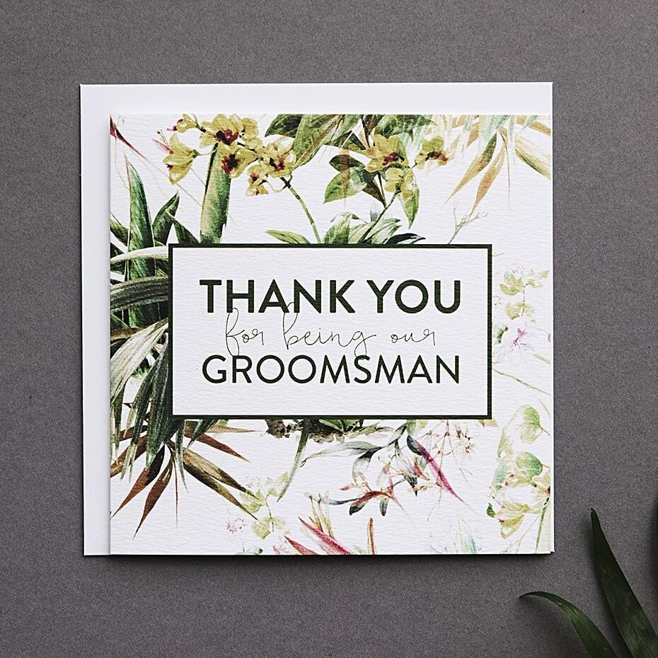 'Thank You For Being Our Groomsman' Wedding Card