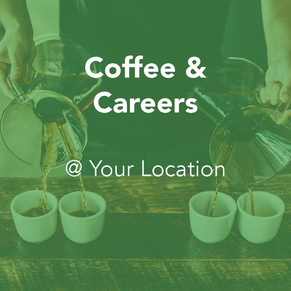Custom Coffee & Careers - At Your Location