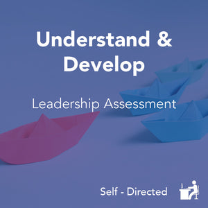 Understand & Develop: Leadership Assessment