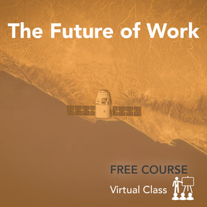 Future of Work (Free Course)