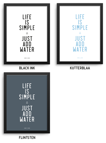 Life is Simple... - Hjemhavn Plakat