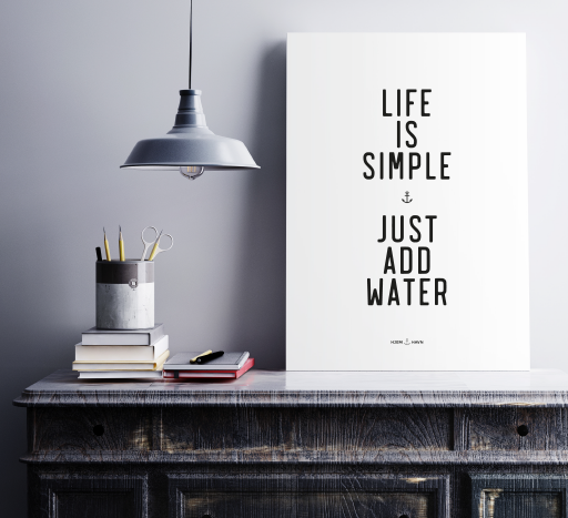 Life is Simple... - Hjemhavn Citater
