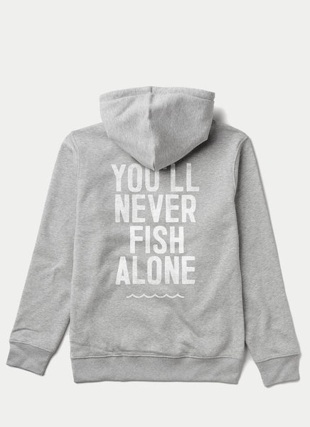 "Hoodie ""You'll Never Fish Alone"" - Unisex"