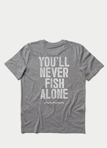 "Tee ""You'll Never Fish Alone"" - Unisex"