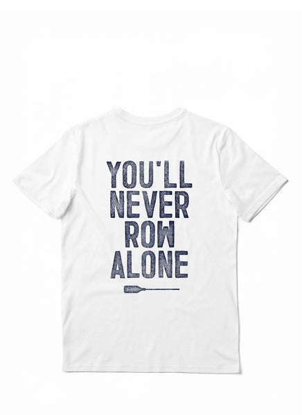 "Tee ""You'll Never Row Alone"" - Unisex"