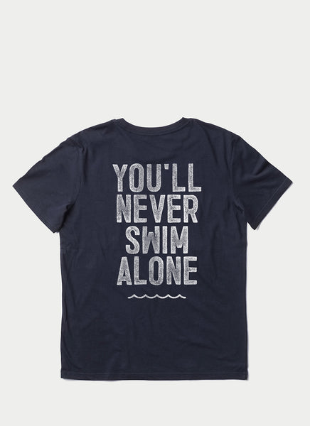 "Tee ""You'll Never Swim Alone"" - Unisex"