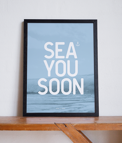 Sea You Soon No.1 - Hjemhavn Plakat