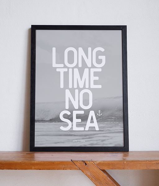 Long Time No Sea No.1 - Hjemhavn Plakat