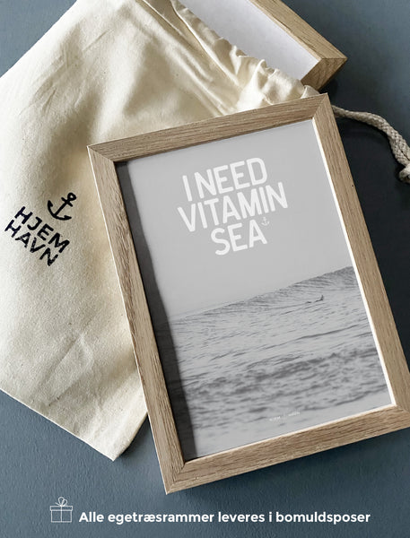 I Need Vitamin Sea No.2 - Hjemhavn Citater