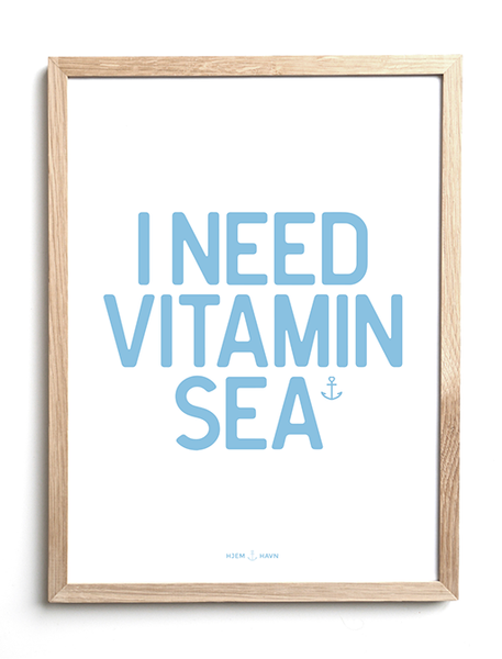 I Need Vitamin Sea No.3 - Hjemhavn Plakat