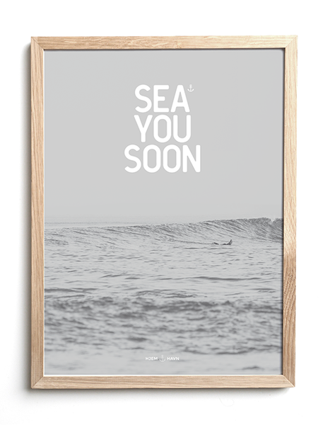 Sea You Soon No.2 - Hjemhavn Citater
