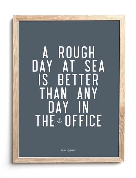 A Rough Day at Sea... - Hjemhavn Plakat