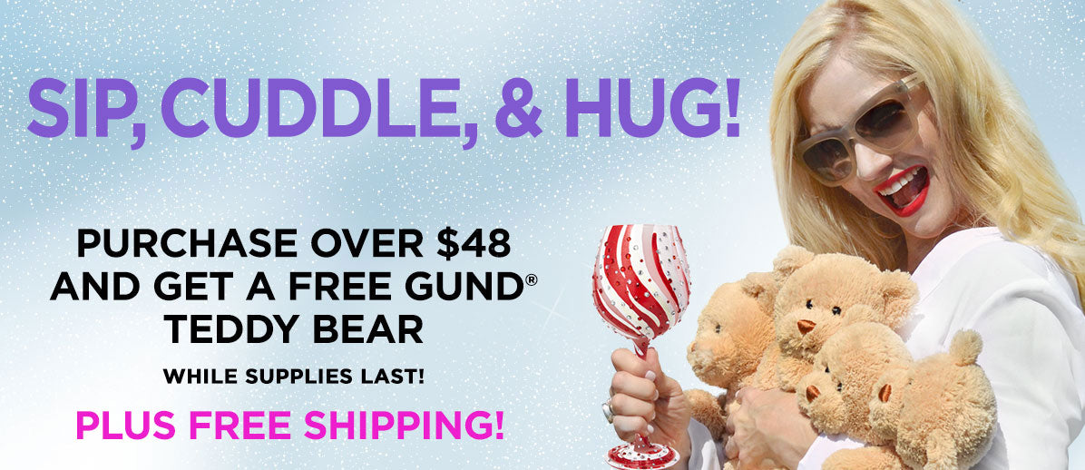Purchase over $48 and get a free GUND teddy bear - while supplies last - PLUS FREE SHIPPING