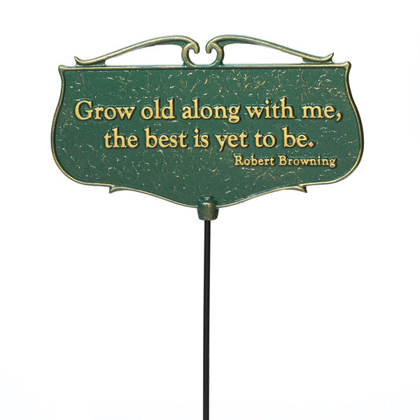 "Whitehall ""Grow old along with me"" Garden Poem Sign"