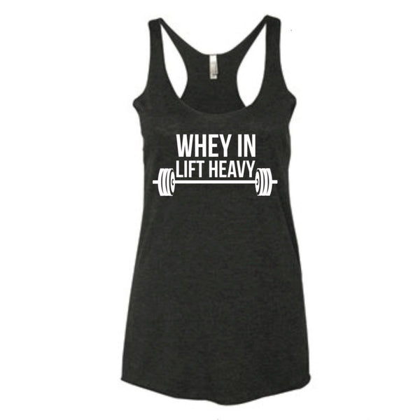 WHEY IN LIFT HEAVY, Women's Racerback Tank (BLACK) - Muscle Up Bars