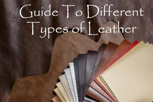 Guide to Different Type of Leather - Lussoleather