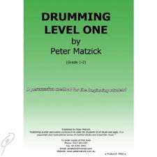 Drumming Level 1 by Pete Matzick