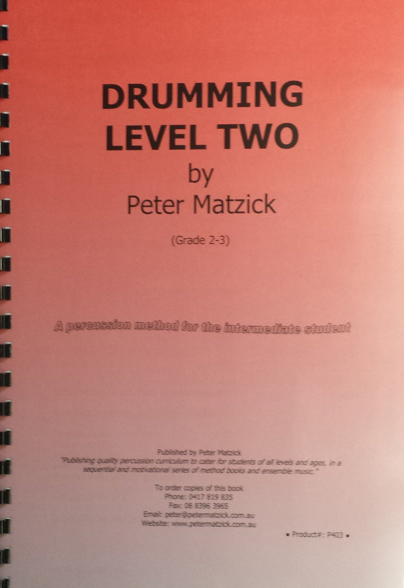 Drumming Level 2 by Pete Matzick