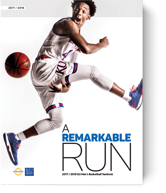 A Remarkable Run: 2017-2018 KU Men's Basketball Yearbook Magazine