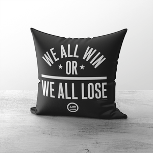 """We All Win"" Throw Pillows"