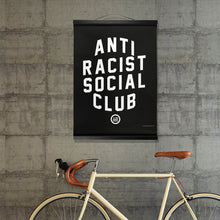 "Load image into Gallery viewer, ""ARSC - Anti Racist Social Club - Hanging Canvas"
