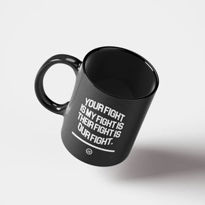 """Our Fight"" Mug Black"
