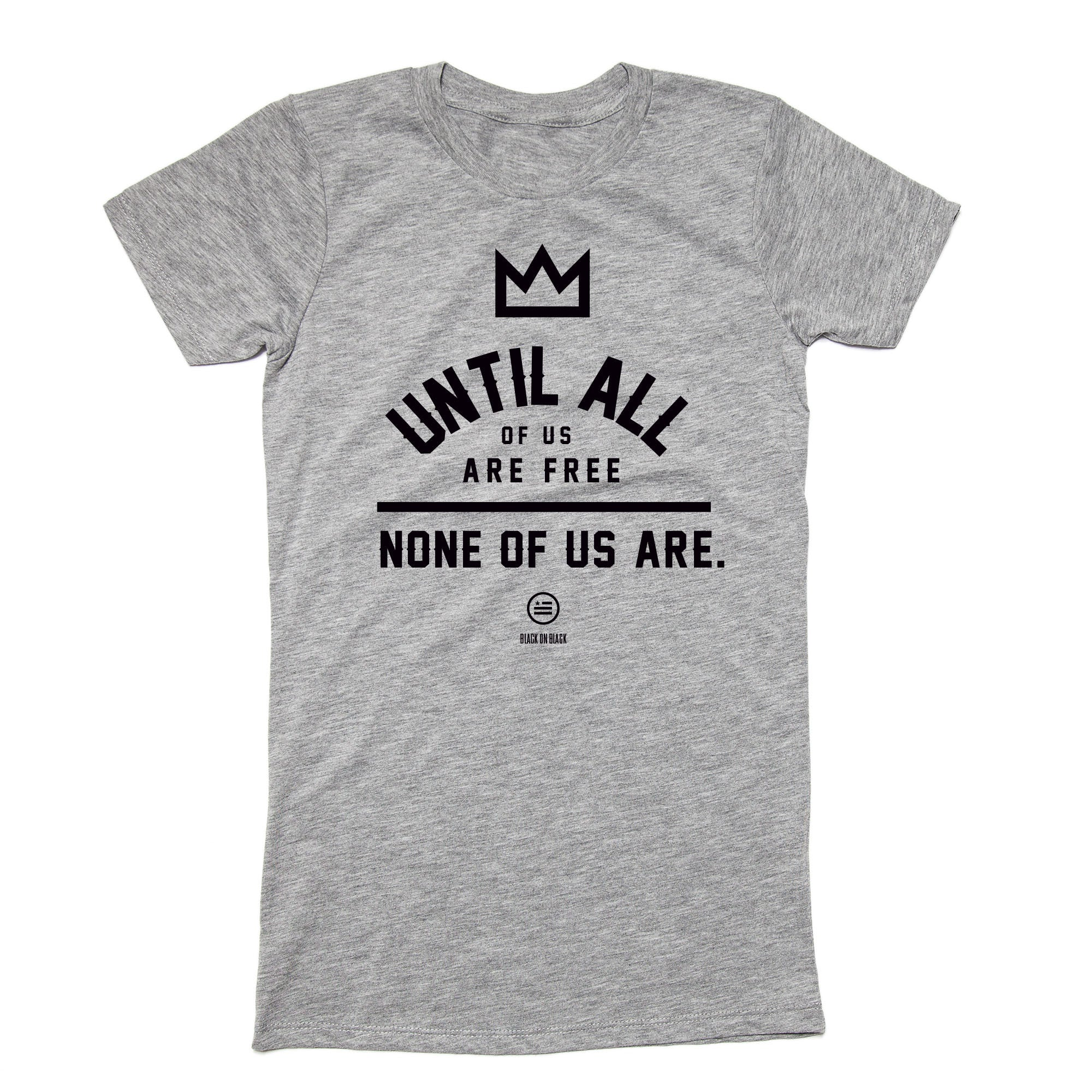 """None of Us"" - Slim Fit T"