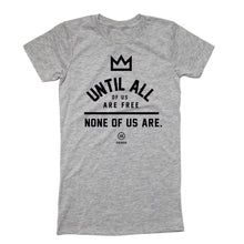 "Load image into Gallery viewer, ""None of Us"" - Slim Fit T"