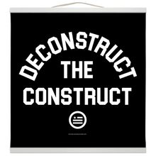 "Load image into Gallery viewer, ""Deconstruct The Construct"" Hanging Canvas Print - Black"