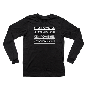 """EMPOWERED"" - Unisex Long-Sleeved  T"