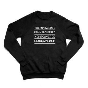 """EMPOWERED"" - Unisex Sweatshirt Black"