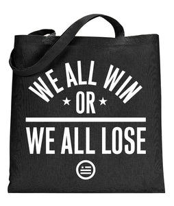 """We All Win"" Tote"