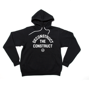 """Deconstruct The Construct"" - Unisex Hoodie Black"