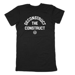 """Deconstruct The Construct"" - Slim Fit T"