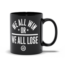 "Load image into Gallery viewer, ""We All Win"" Mug Black"
