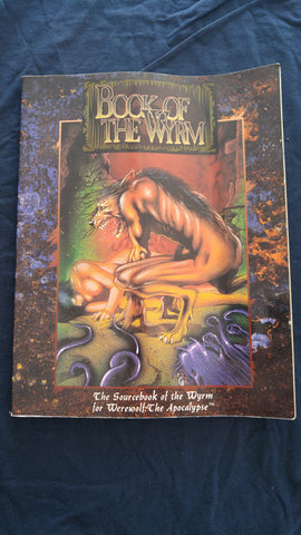 Book of the Wyrm, The Sourcebook of the Wyrm for Werewolf: The Apocalypse