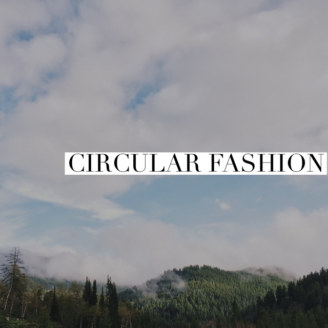 Fashion for a Circular Economy