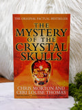 The Mystery of the Crystal Skulls book