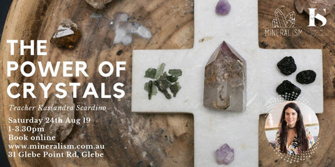 Power of Crystals - Saturday August 24th