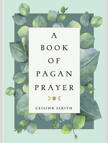 A book of Pagan prayer - revised edition