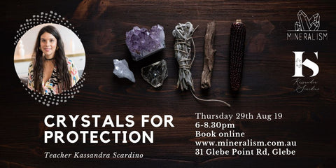 Crystals for Protection - Thursday August 29th