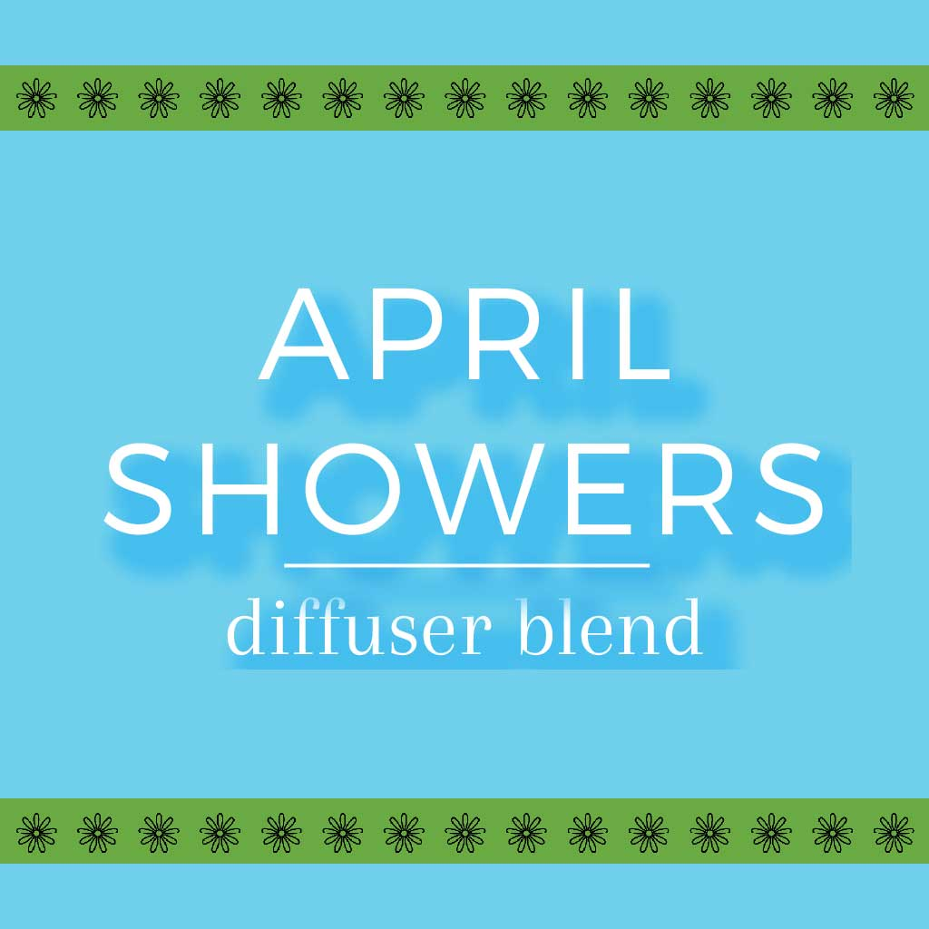 Rosemary + Peppermint Essential Oil APRIL SHOWERS Diffuser Blend
