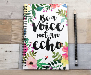 Be a Voice Not an Echo  Spiral Journal