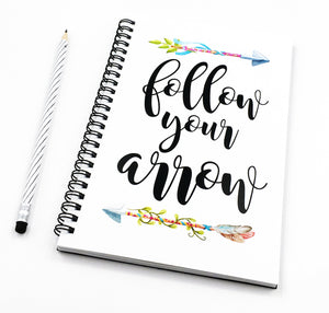 Follow Your Arrow Sprial Notebook